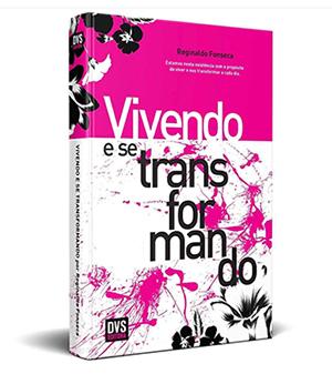 Livro Vivendo e Transformando